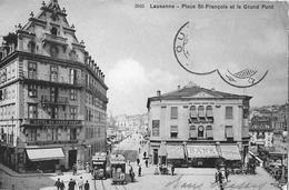 LAUSANNE → Place St.Francois Et Le Grand Pont Mit Tram 1911 - VD Vaud