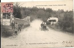 *CIRCUIT D'AUVERGNE. COUPE GORDON BENNETT 1905. DESCENDANT LE GRAND TOURNANT VERS PLAISANCE - Bus & Autocars