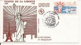 SAINT-PIERRE ET MIQUELON ENVELOPPE PREMIER JOUR STATUE DE LA LIBERTE 1986 - Terres Australes Et Antarctiques Françaises (TAAF)