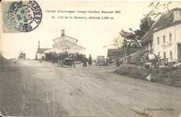 *CIRCUIT D'AUVERGNE. COUPE GORDON BENNETT 1905. COL DE LA MORENO. ALTITUDE 1 060M - Bus & Autocars