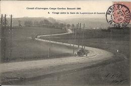 *CIRCUIT D'AUVERGNE. COUPE GORDON BENNETT 1905. VIRAGE ENTRE LA GARE DE LAQUEUILLE ET GANOTE - Bus & Autocars