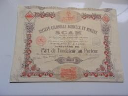 SCAM Coloniale Agricole Et Miniere (fondateur) - Non Classés