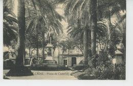 ESPAGNE - CADIZ - Plaza De Castelar - Cádiz