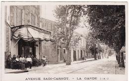 83 CARTE PHOTO DE LA GARDE **Avenue Sadi-carnot** Belle Animation Devant Un Café - La Garde