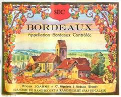 Ancienne Étiquette A6 VIN BORDEAUX SEC ROGER JOANNE BRASSERIE A RANCHICOURT PAS DE CALAIS REBREUVE - Bordeaux