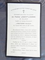 FAIRE PART DE DÉCÈS  Militaria  GUERRE 14/18  MORT AU CHAMP D'HONNEUR A BASTOGNE PIERRE LEGENTILHOMME 7 AOUT 1914 - Décès