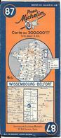 CARTE-ROUTIERE-MICHELIN-N °87-REVISEE1938--WISSEMBOURG-BELFORT--TBE ETAT-Pas De Plis Coupés - Cartes Routières