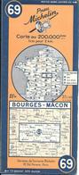 CARTE-ROUTIERE-MICHELIN-N °69-1946-BOURGES-MACON--TBE ETAT-Pas De Plis Coupés - Cartes Routières