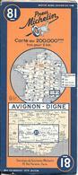 CARTE-ROUTIERE-MICHELIN-REVISEE 1938--N°81--AVIGNON-DIGNE --PA S  DECHIREE-TBE - Cartes Routières