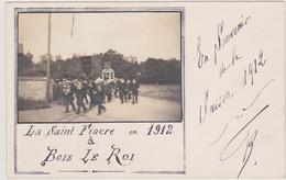 CARTE PHOTO BOIS LE ROI BROLLES Fête De La Saint Fiacre 1912 - Bois Le Roi
