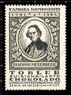 Old Swiss Poster Stamp Cinderella Reklamemarke Erinnofili Publicité Vignette Giacomo Meyerbeer Composer - Musik