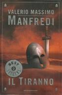 VALERIO MASSIMO MANFREDI - Il Tiranno. - Libri, Riviste, Fumetti