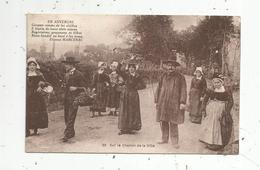 Cp, FOLKLORE , EN AUVERGNE , Sur Le Chemin De La Ville ,Etienne Marcenac, Voyagée - Personnages