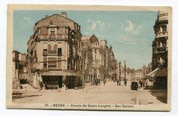 CPA   51 : REIMS Cours Langlet Rue Carnot    VOIR DESCRIPTIF §§§ - Reims