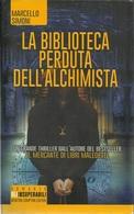MARCELLO SIMONI - La Biblioteca Perduta Dell'alchimista. - Libri, Riviste, Fumetti