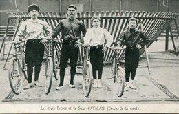 CIRQUE(CERCLE DE LA MORT) BICYCLETTE) CATALINI - Circus