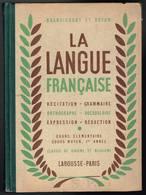La Langue Française - Brandicourt Et Boyon - 1948 - CE - CM - 208 Pages 21 X 15 Cm - Livres, BD, Revues
