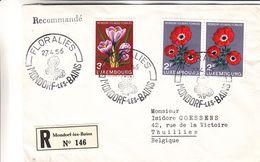 Luxembourg - Lettre Recom De 1956 - Oblit Mondorf Les Bains - Floralies - Exp Vers Thuillies - Fleurs - - Cartas