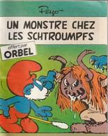 Rare Mini Livret Un Monstre Chez Les Schtroumpfs Offert Par Orbel - Schtroumpfs, Les