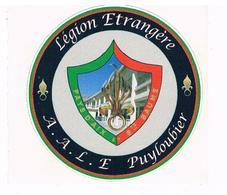 Militaria Autocollant -  Légion étrangère - AALE PUYLOUBIER Pays D'Aix Sainte Baume - Autres