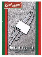 Militaria Autocollant -  Légion étrangère - Je Suis Abonné - Képi Blanc - KB Magazine - Militaria