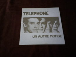 TELEPHONE  ° UN AUTRE MONDE - Autres - Musique Française