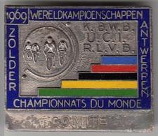 CYCLISME CHAMPIONNATS DU MONDE ZOLDER-ANTWRPEN 1969 - INSIGNE DE POITRINE COMITE - Ciclismo