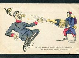 CPA - Illustration Charlet - Guillaume - Alors Vieux ! Tu Espérais Prendre La Champagne ! Ben En Attendant Prends Un Bou - Guerre 1914-18
