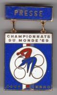 CYCLISME CHAMPIONNATS DU MONDE SUR PISTE 1969 / BRNO TCHESOSLONAQUIE   INSIGNE DE PRESSE - Cyclisme