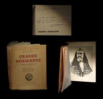 [ENVOI DEDICACE BARBEY MAUPASSANT FLAUBERT] LA VARENDE (Jean De) - Grands Normands. - Livres, BD, Revues