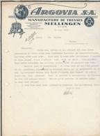 Suisse Facture Lettre Illustrée 13/7/1938 ARGOVIA S A Manufacture De Tresses MELLINGEN - Suisse