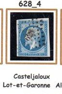 France : Petit Chiffre N°628 : Casteljaloux  (  Lot Et Garonne  ) Indice 4 - 1849-1876: Periodo Classico