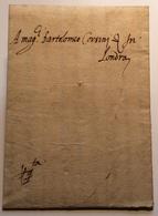 France LYON 1582 Lettre > BARTOLOMEO CORSINI, LONDON, Great Britain (68 Cover Entire Letter Prephilately Prephilatelie - ....-1700: Precursori