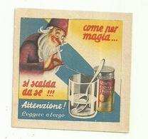 """2929 """" FILTRATO ESPRESSO S. PELLEGRINO-COME PER MAGIA SI SCALDA DA SE !!! """"  COUPON ORIGINALE - Autres Collections"""