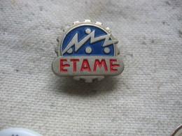 Insigne De Boutonniere ETAME - Pin's