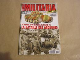 ARMES MILITARIA Magazine Hors Série N° 39 Guerre 40 45 La Bataille Des Ardennes Belgique Peiper SS Char Blindés Armée US - Armes