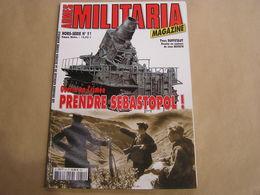 ARMES MILITARIA Magazine Hors Série N° 51 Guerre 40 45 Crimée Sebastopol Offensive Allemande Armée Russe Russie - Armes