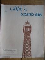 1909 LE COMTE De LAMBERT ET GUSTAVE EIFFEL,QUINZAINE D'AVIATION A JUVISY,PARIS BRUXELLES A PIED - Livres, BD, Revues