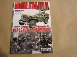 ARMES MILITARIA Magazine Hors Série N° 54 Guerre 40 45 Campagne De Normandie (3) Débarquement US Para Allemand Aviation - Guerre 1939-45