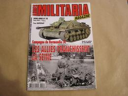 ARMES MILITARIA Magazine Hors Série N° 55 Guerre 40 45 Campagne De Normandie (4) Alliés Franchissent La Seine Armée Char - Guerre 1939-45