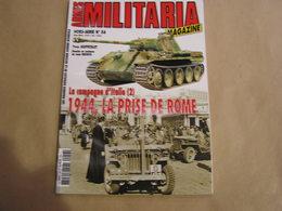 ARMES MILITARIA Magazine Hors Série N° 56 Guerre 40 45 Campagne D'Italie (2) Prise De Rome Armée US Britannique Tank - Guerre 1939-45