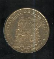 Jeton Touristique Monnaie De Paris - Citadelle De Besançon - 2004 - Monnaie De Paris