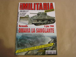 ARMES MILITARIA Magazine Hors Série N° 57 Guerre 40 45 Normandie 6 Juin 1944 Omaha La Sanglante Débarquement Armée US - Guerre 1939-45