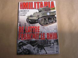 ARMES MILITARIA Magazine Hors Série N° 63 Guerre 40 45 De Lattre 1 Armée Française Bienwald Freudenstadt Karlsruhe Rhin - Guerre 1939-45