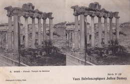 ROME FORUM TEMPLE DE SATURNE   VUES STEREOSCOPIQUESS JULIEN DAMOY SERIE N.10 AUTENTICA 100% - Cartoline Stereoscopiche