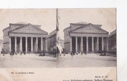 LA PANTHEON A ROME VUES STEREOSCOPIQUESS JULIEN DAMOY SERIE N.10 AUTENTICA 100% - Cartoline Stereoscopiche