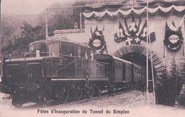Tunnel Du Simplon, Fêtes D'Inauguration, Chemin De Fer Et Train (295) - Ouvrages D'Art