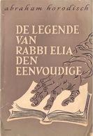 DE LEGENDEVANRABBI ELIA DEN EENVOUDIGE - Livres, BD, Revues