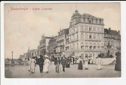 Blankenberghe - L'Hotel Continental - Blankenberge