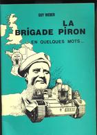 JL 1 Brigade Piron. Livret Avec Diverses Informations - 1939-45